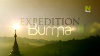 BBC Экспедиция в Бирму / Expedition Burma 1 серия из 3 (2013) HD