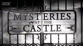 Тайны Замков / Mysteries at the Castle S02E01 Дракула, месть королевы, король Артур (2015) HD