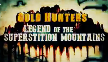 Легенда Гор Суеверия 3 серия / Gold Hunters: Legend of the Superstition Mountains