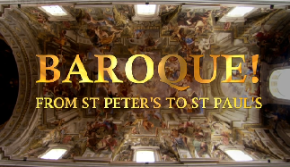 BBC Барокко! От собора св.Петра до собора св.Павла 1 серия. Рим / BBC  Baroque! From St Peter's to St Paul's (2009)