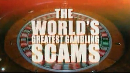 Самые великие игорные аферы 3 серия / The World's Greatest Gambling Scams (2006)