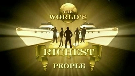 Самые богатые люди в мире 3 серия / The World's Richest People (2007)