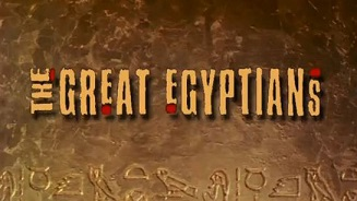 Великие египтяне 3 серия. Эхнатон: фараон-мятежник / The Great Egyptians (2009)