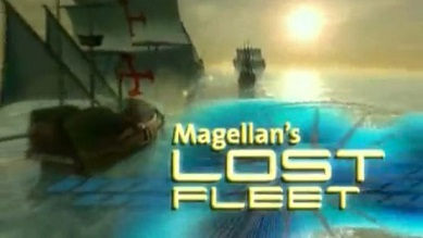 Пропавший флот Магеллана 1 серия / Magellan's Lost Fleet (2002)