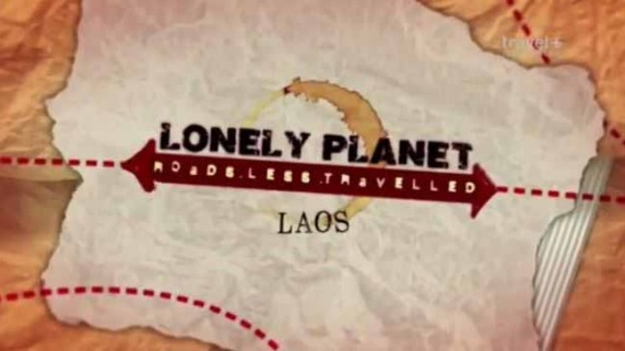Lonely Planet: путеводитель по неизвестному Лаосу / Lonely Planet: A guide to the unknown Laos (2014)
