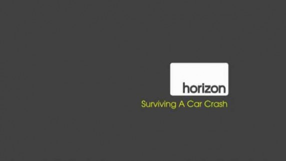 BBC horizon Выжить в автокатастрофе / Surviving a Car Crash (2011)