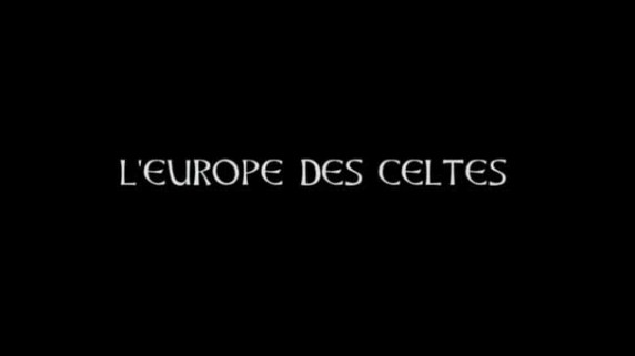 Европа и кельты 2 серия. Ритуалы и сокровища кельтов / L'Europe des Celtes (2003)