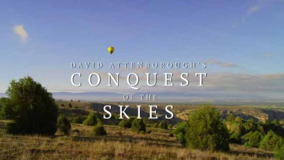 Покорение небес Дэвида Аттенборо 3 серия. Триумф / David Attenborough's Conquest of the Skies (2014)
