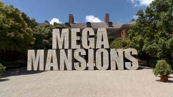 Невероятные особняки 1 серия. Херст Касл и вилла Бельведер / Mega Mansion (2012)
