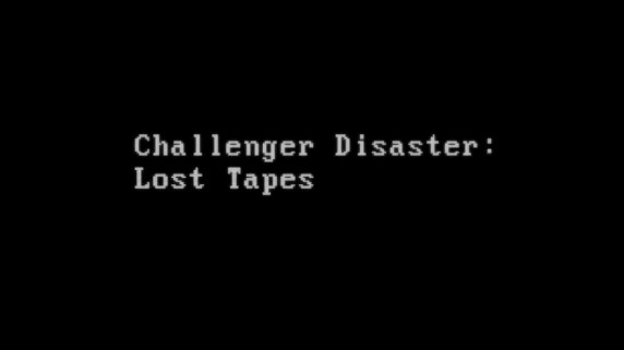Трагедия Челленджера / Challenger Disaster: Lost Tapes (2015)