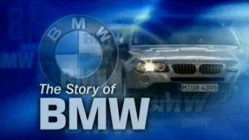 История компании БМВ / The story of BMW (2010)