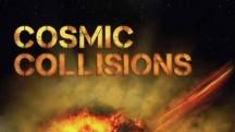 Космические столкновения 3 серия. Галактики / Cosmic Collisions (2008)