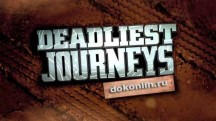 Самые опасные путешествия: 22 серия. Суринам / Deadliest Journeys (2015)